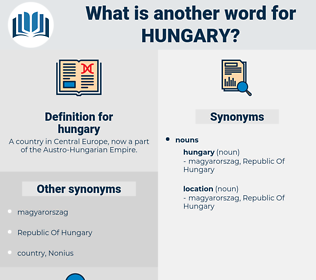 hungary, synonym hungary, another word for hungary, words like hungary, thesaurus hungary