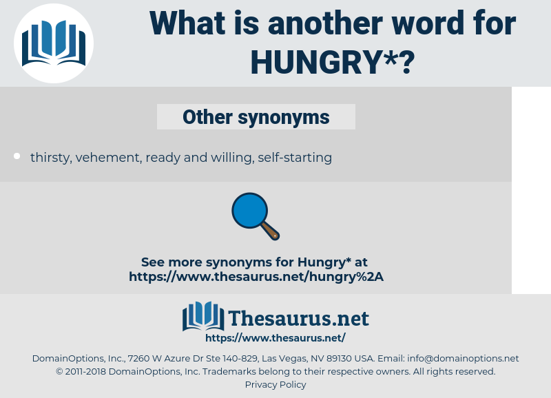 hungry, synonym hungry, another word for hungry, words like hungry, thesaurus hungry