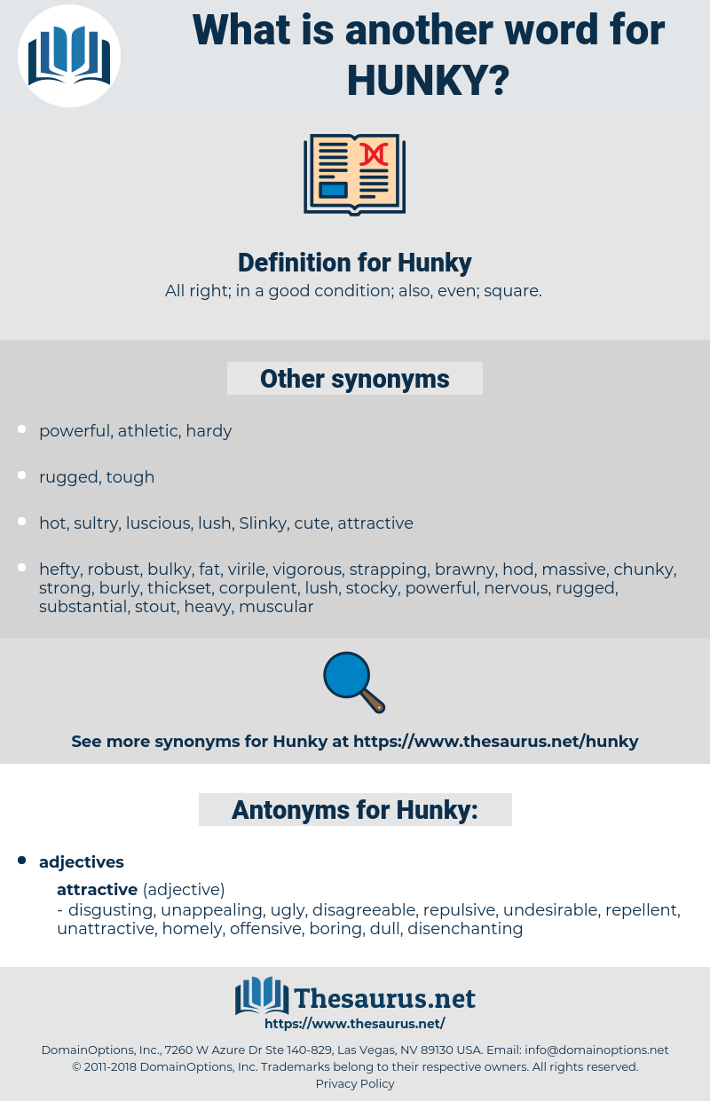 Hunky, synonym Hunky, another word for Hunky, words like Hunky, thesaurus Hunky