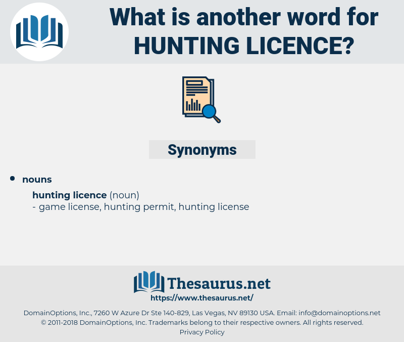 Hunting Licence, synonym Hunting Licence, another word for Hunting Licence, words like Hunting Licence, thesaurus Hunting Licence