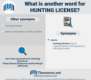 hunting license, synonym hunting license, another word for hunting license, words like hunting license, thesaurus hunting license
