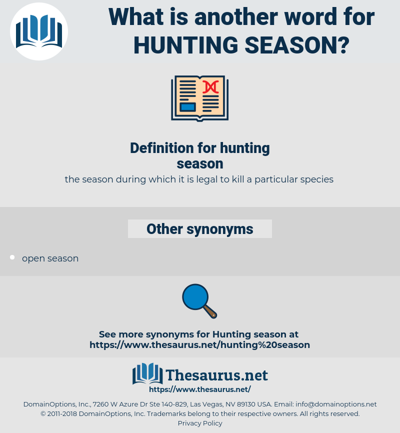 hunting season, synonym hunting season, another word for hunting season, words like hunting season, thesaurus hunting season