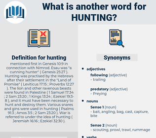 hunting, synonym hunting, another word for hunting, words like hunting, thesaurus hunting