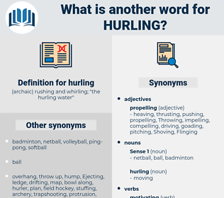 hurling, synonym hurling, another word for hurling, words like hurling, thesaurus hurling