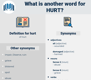 hurt, synonym hurt, another word for hurt, words like hurt, thesaurus hurt
