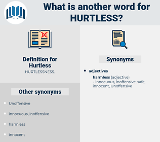 Hurtless, synonym Hurtless, another word for Hurtless, words like Hurtless, thesaurus Hurtless