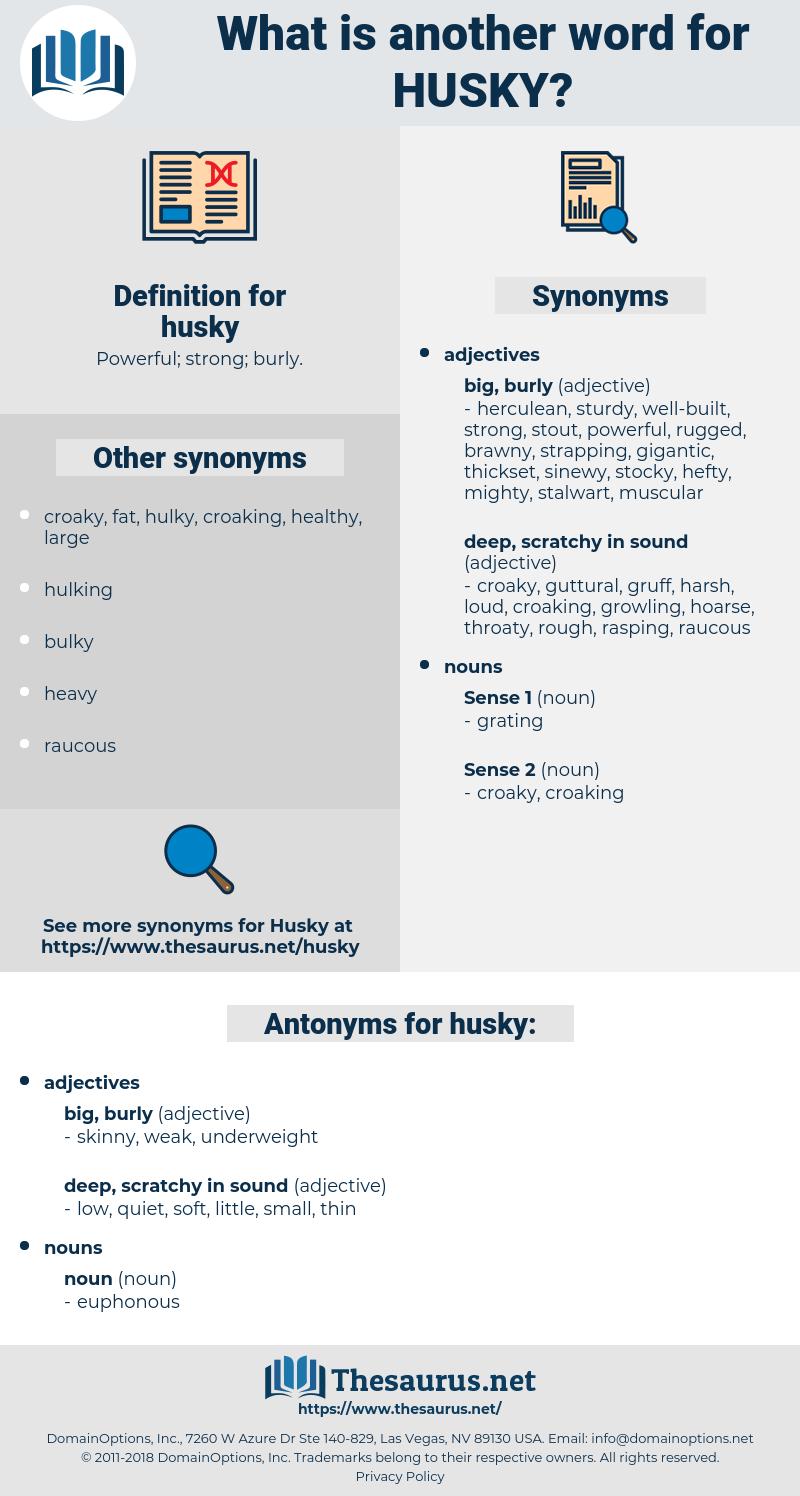 husky, synonym husky, another word for husky, words like husky, thesaurus husky
