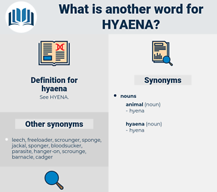 hyaena, synonym hyaena, another word for hyaena, words like hyaena, thesaurus hyaena