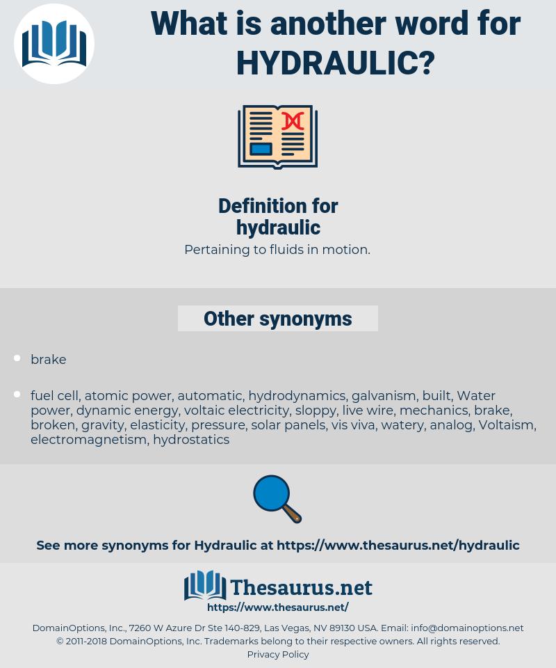 hydraulic, synonym hydraulic, another word for hydraulic, words like hydraulic, thesaurus hydraulic