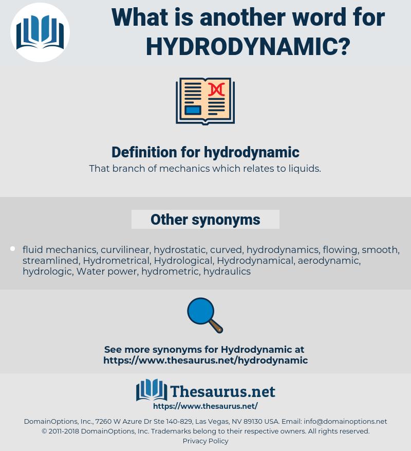 hydrodynamic, synonym hydrodynamic, another word for hydrodynamic, words like hydrodynamic, thesaurus hydrodynamic