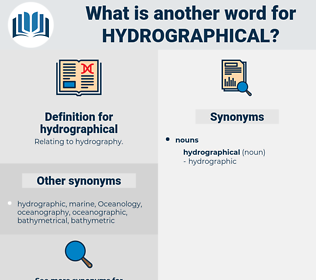 hydrographical, synonym hydrographical, another word for hydrographical, words like hydrographical, thesaurus hydrographical