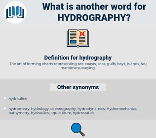hydrography, synonym hydrography, another word for hydrography, words like hydrography, thesaurus hydrography