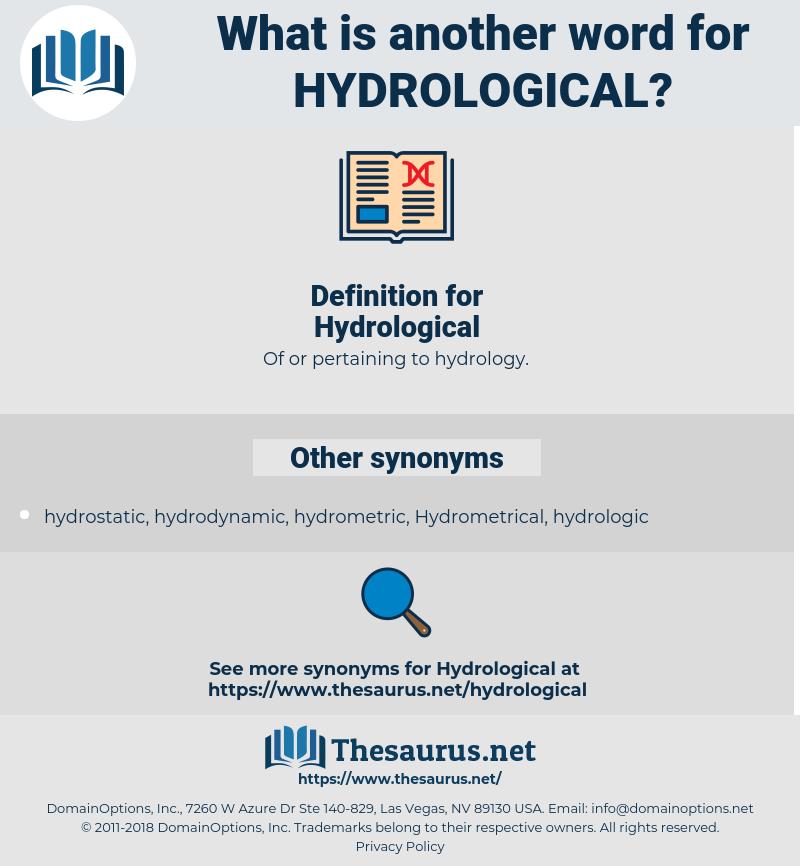 Hydrological, synonym Hydrological, another word for Hydrological, words like Hydrological, thesaurus Hydrological