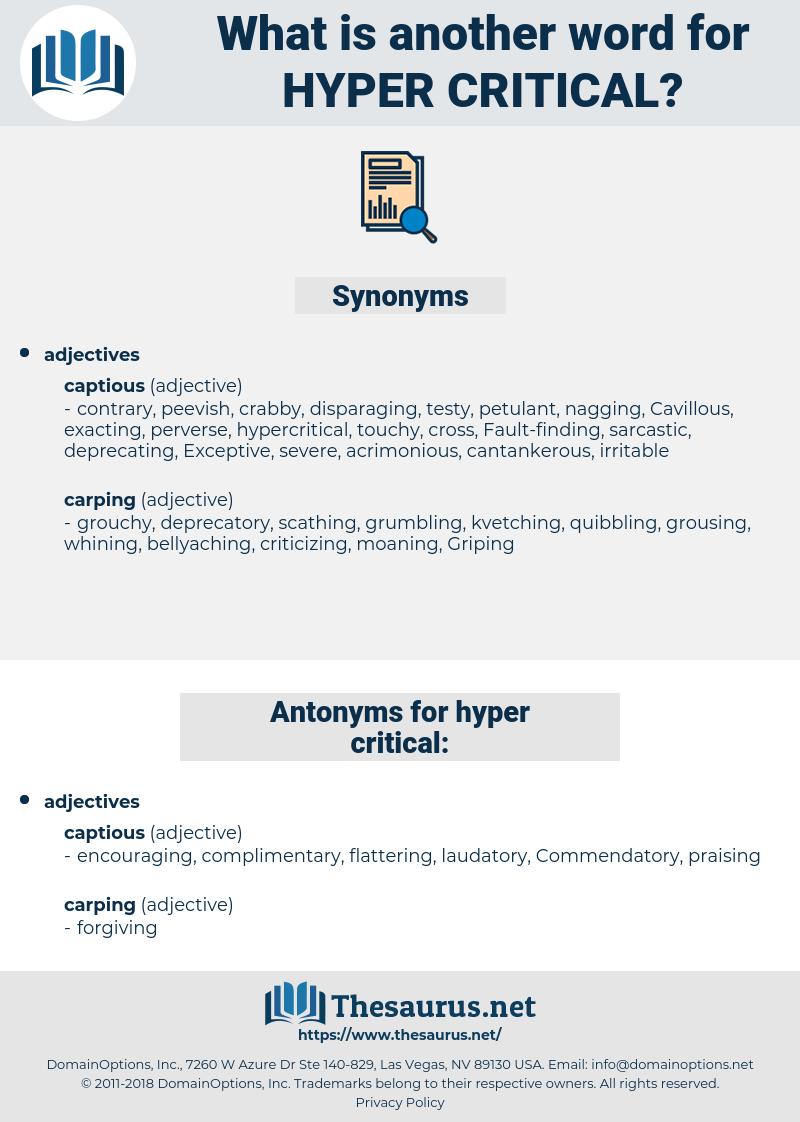 hyper critical, synonym hyper critical, another word for hyper critical, words like hyper critical, thesaurus hyper critical