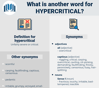 hypercritical, synonym hypercritical, another word for hypercritical, words like hypercritical, thesaurus hypercritical