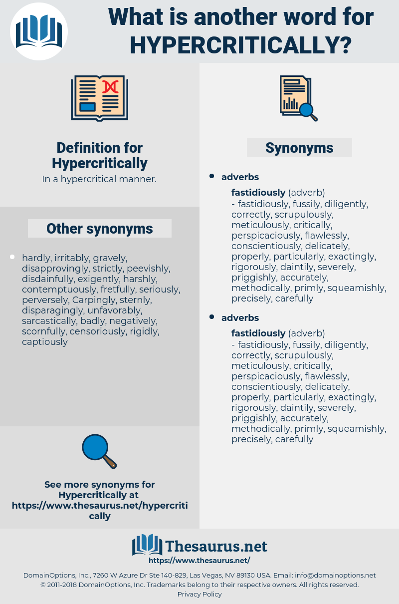 Hypercritically, synonym Hypercritically, another word for Hypercritically, words like Hypercritically, thesaurus Hypercritically