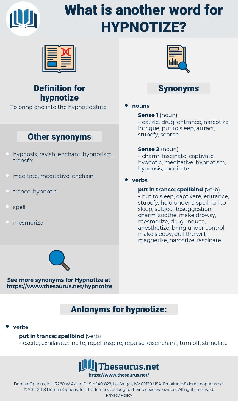 hypnotize, synonym hypnotize, another word for hypnotize, words like hypnotize, thesaurus hypnotize