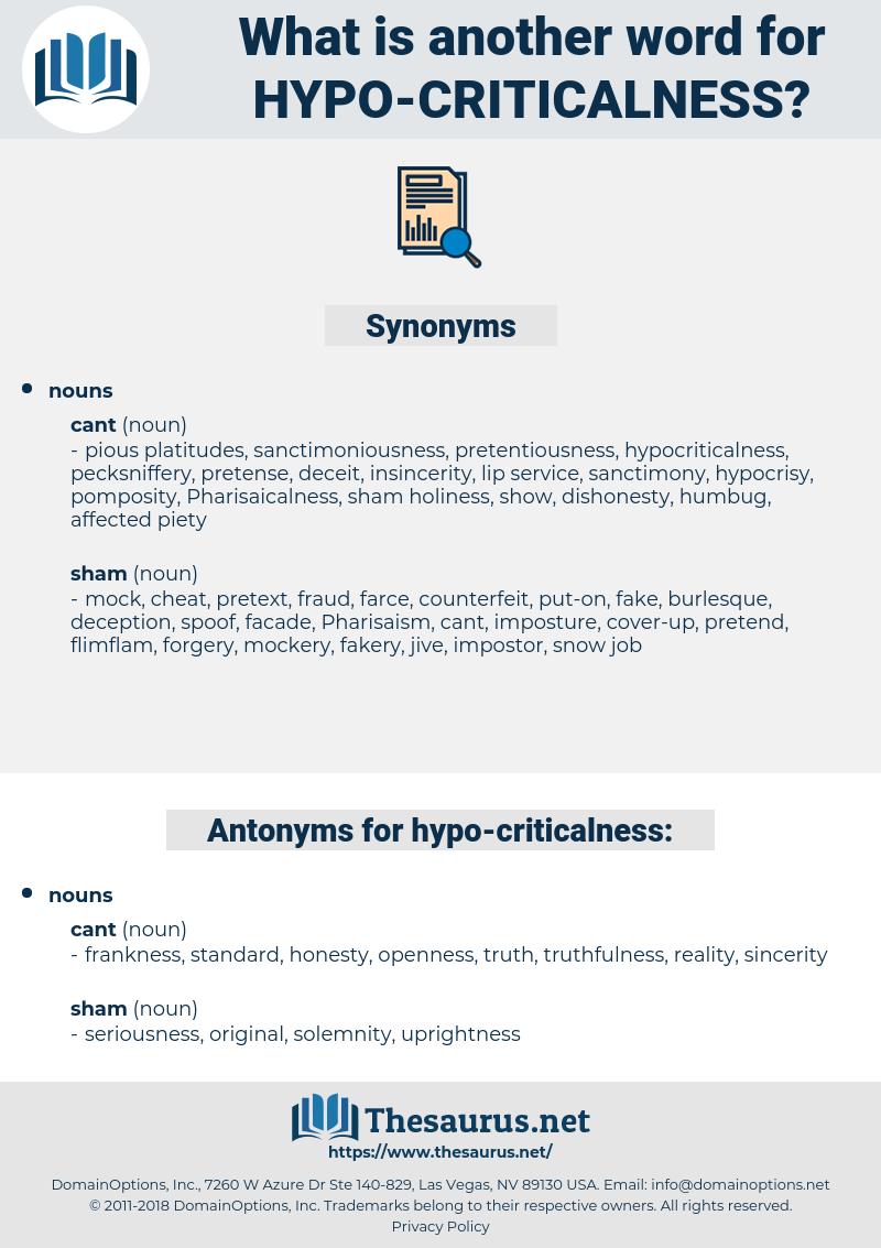 hypo criticalness, synonym hypo criticalness, another word for hypo criticalness, words like hypo criticalness, thesaurus hypo criticalness