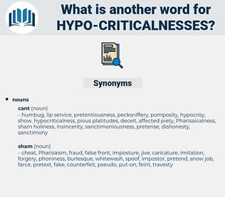 hypo-criticalnesses, synonym hypo-criticalnesses, another word for hypo-criticalnesses, words like hypo-criticalnesses, thesaurus hypo-criticalnesses