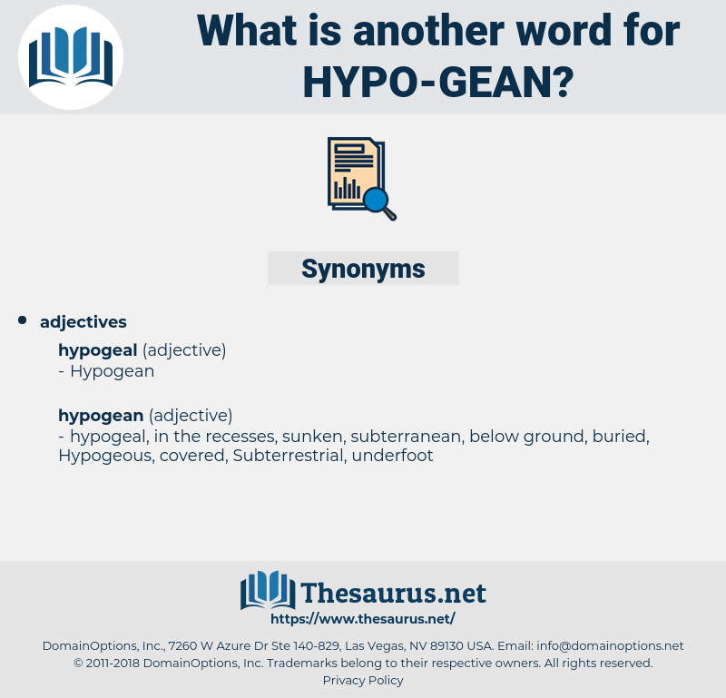 hypo gean, synonym hypo gean, another word for hypo gean, words like hypo gean, thesaurus hypo gean