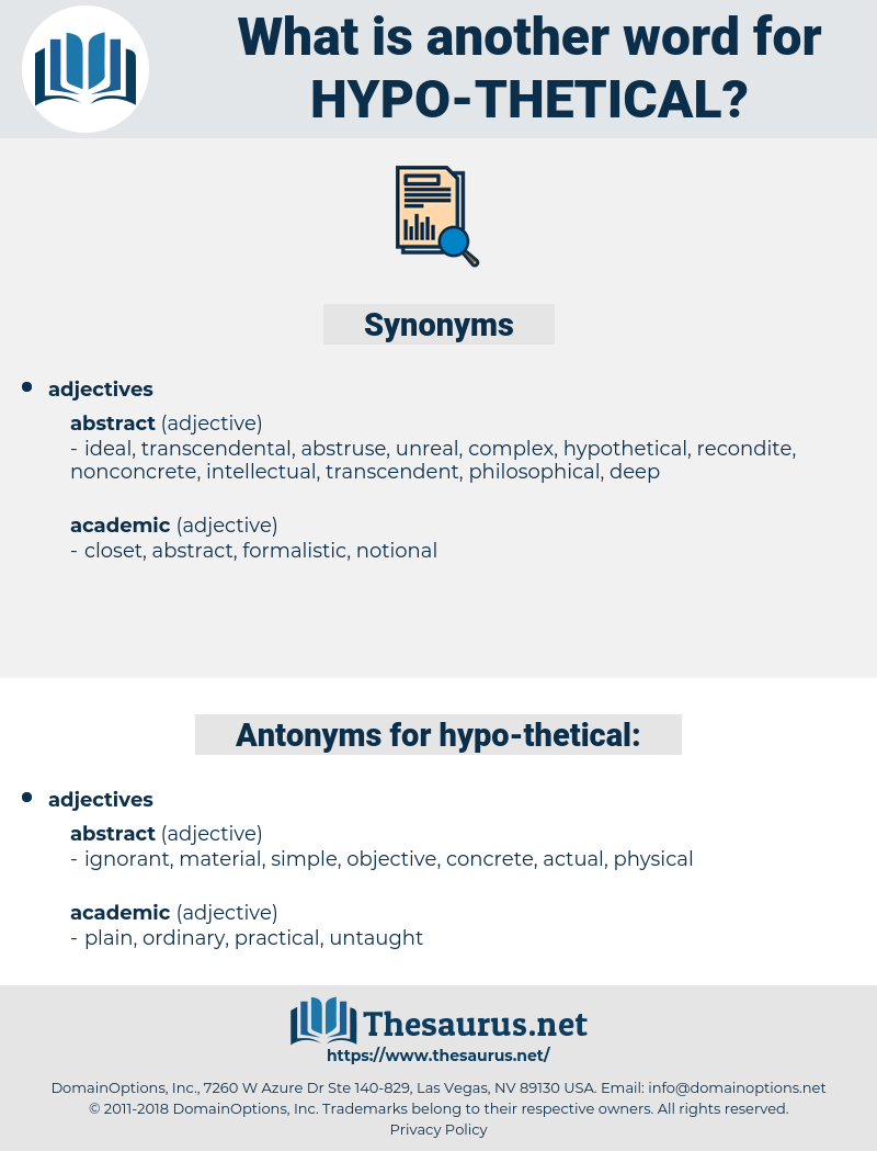 hypo thetical, synonym hypo thetical, another word for hypo thetical, words like hypo thetical, thesaurus hypo thetical