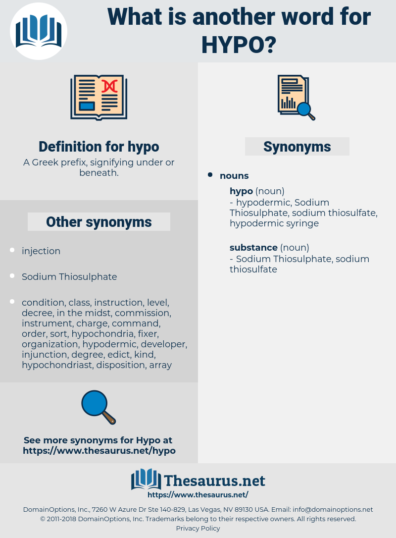 hypo, synonym hypo, another word for hypo, words like hypo, thesaurus hypo