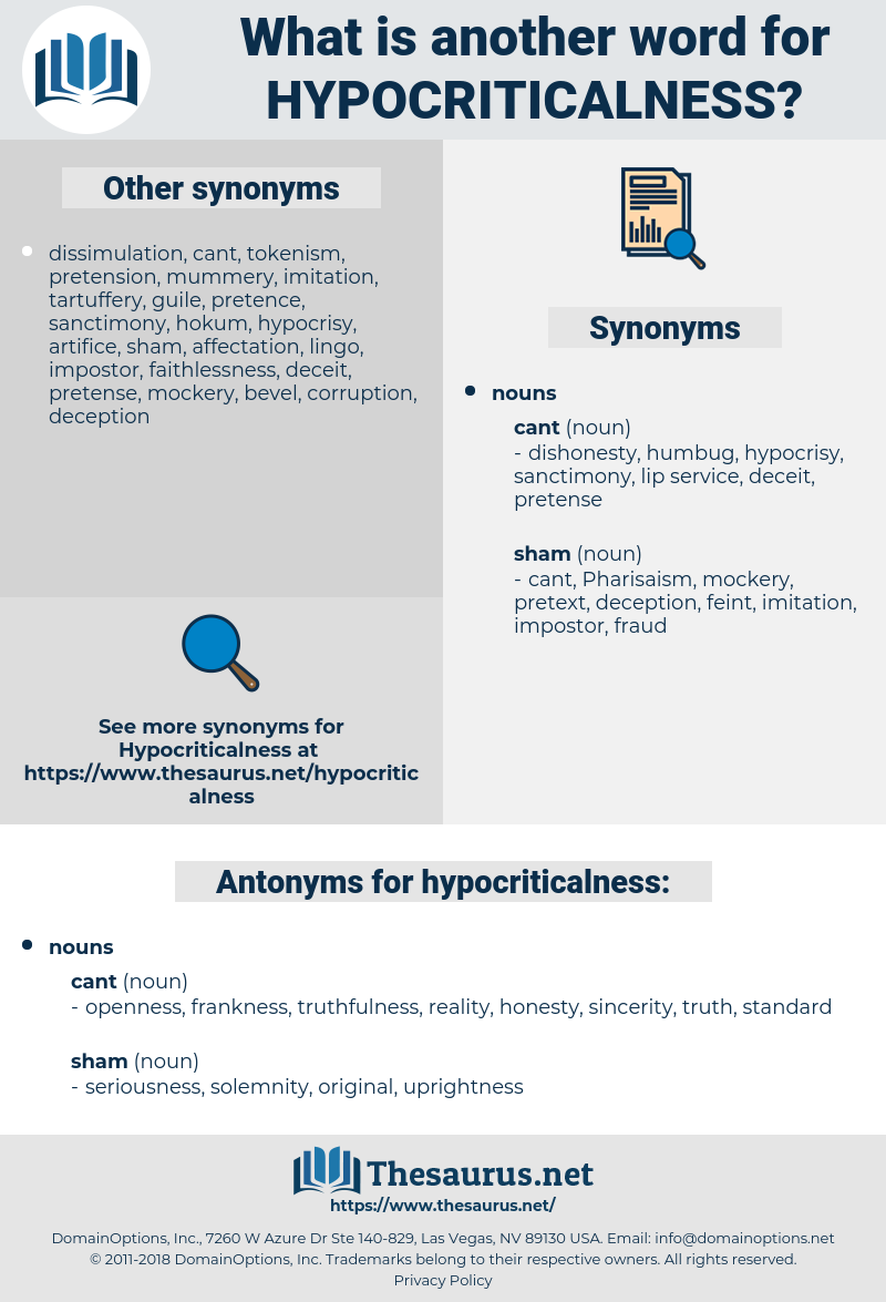 hypocriticalness, synonym hypocriticalness, another word for hypocriticalness, words like hypocriticalness, thesaurus hypocriticalness