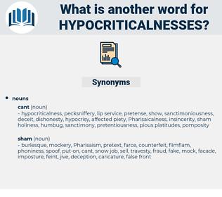 hypocriticalnesses, synonym hypocriticalnesses, another word for hypocriticalnesses, words like hypocriticalnesses, thesaurus hypocriticalnesses
