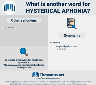 hysterical aphonia, synonym hysterical aphonia, another word for hysterical aphonia, words like hysterical aphonia, thesaurus hysterical aphonia