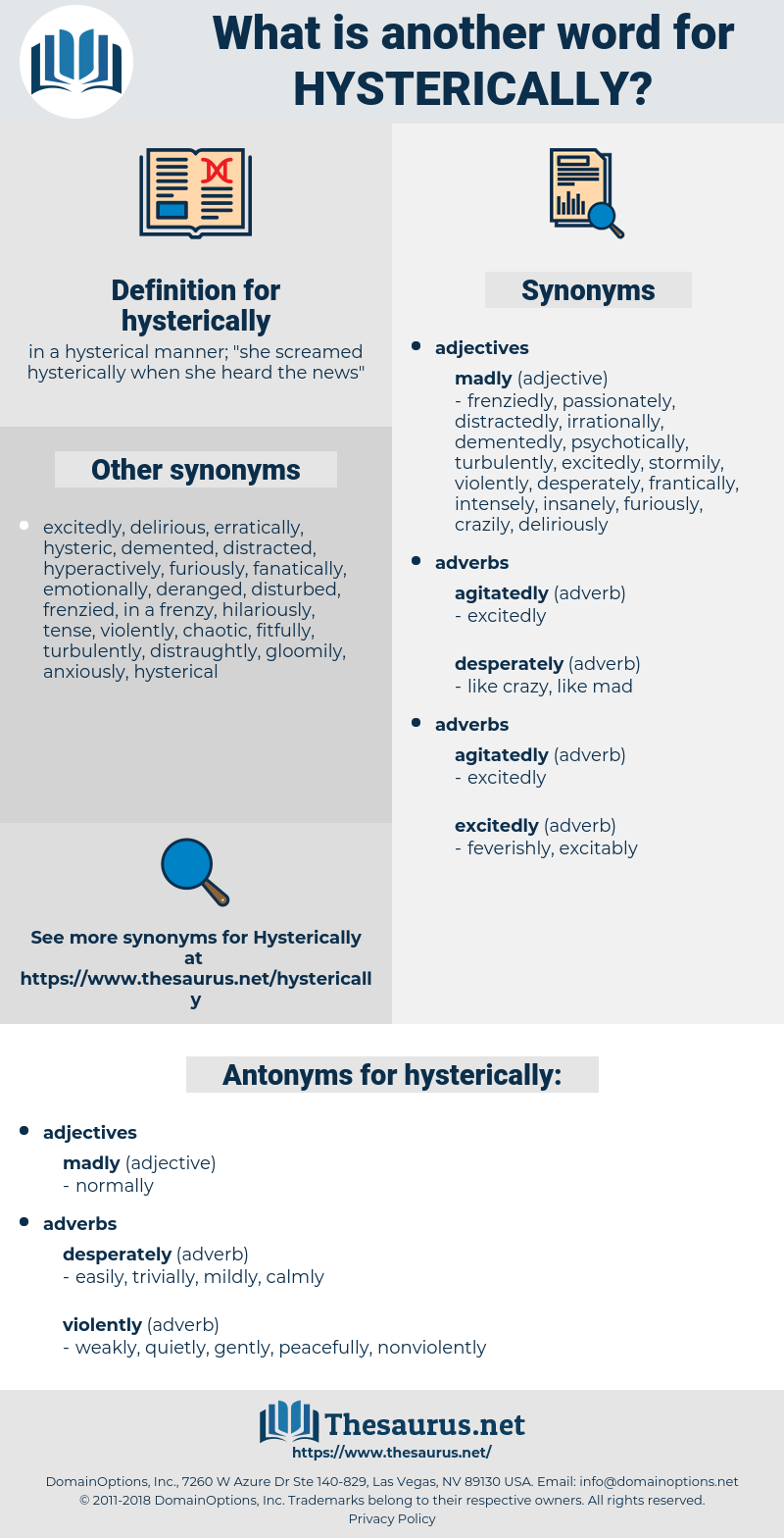 hysterically, synonym hysterically, another word for hysterically, words like hysterically, thesaurus hysterically