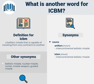 icbm, synonym icbm, another word for icbm, words like icbm, thesaurus icbm
