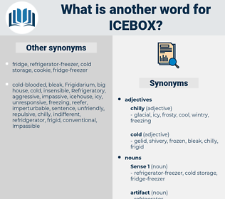 icebox, synonym icebox, another word for icebox, words like icebox, thesaurus icebox