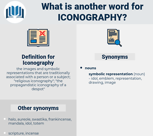 Iconography, synonym Iconography, another word for Iconography, words like Iconography, thesaurus Iconography