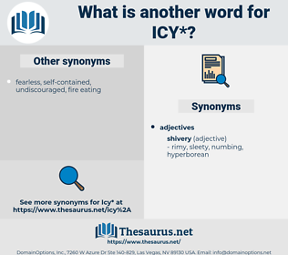 icy, synonym icy, another word for icy, words like icy, thesaurus icy