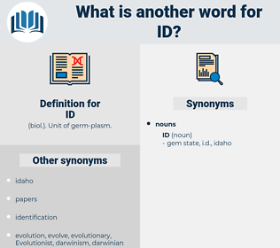 ID, synonym ID, another word for ID, words like ID, thesaurus ID