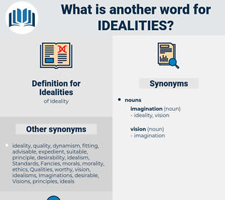 Idealities, synonym Idealities, another word for Idealities, words like Idealities, thesaurus Idealities