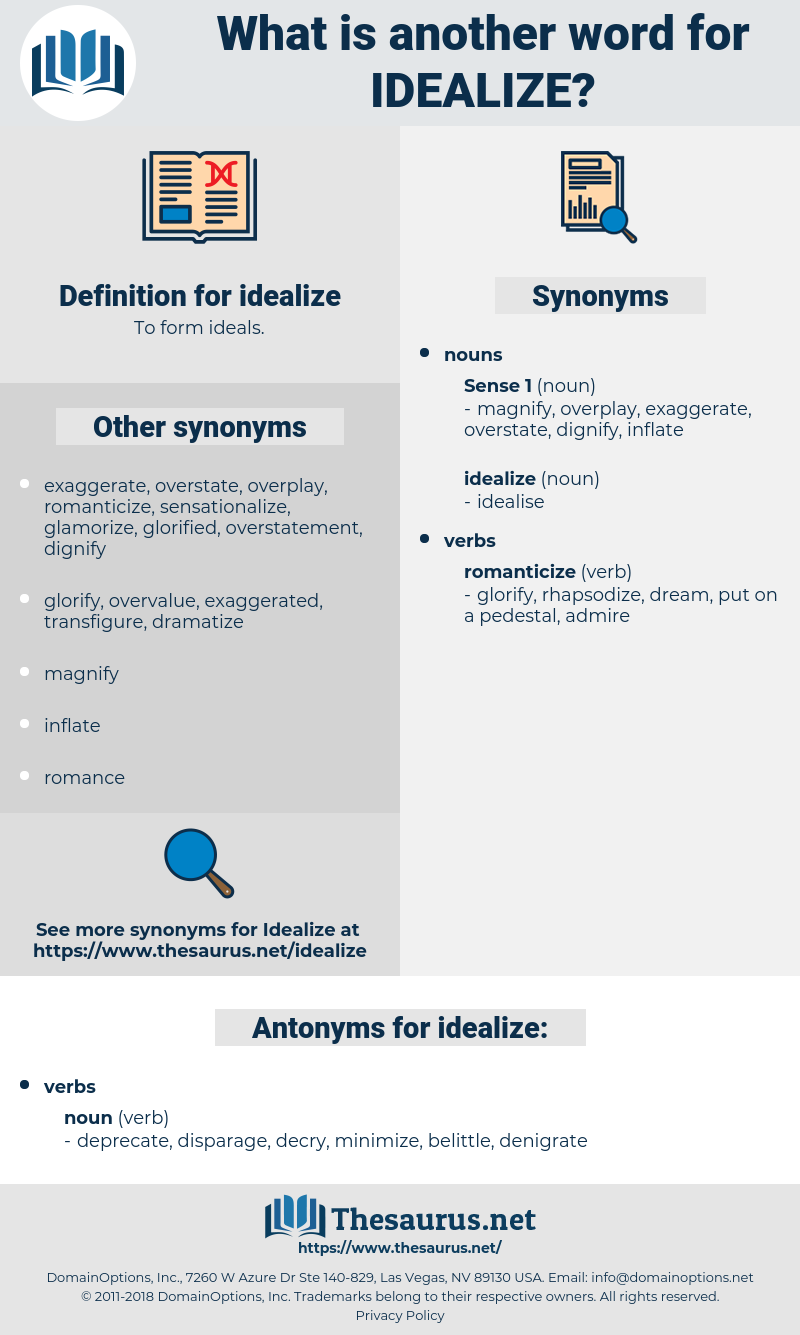 idealize, synonym idealize, another word for idealize, words like idealize, thesaurus idealize