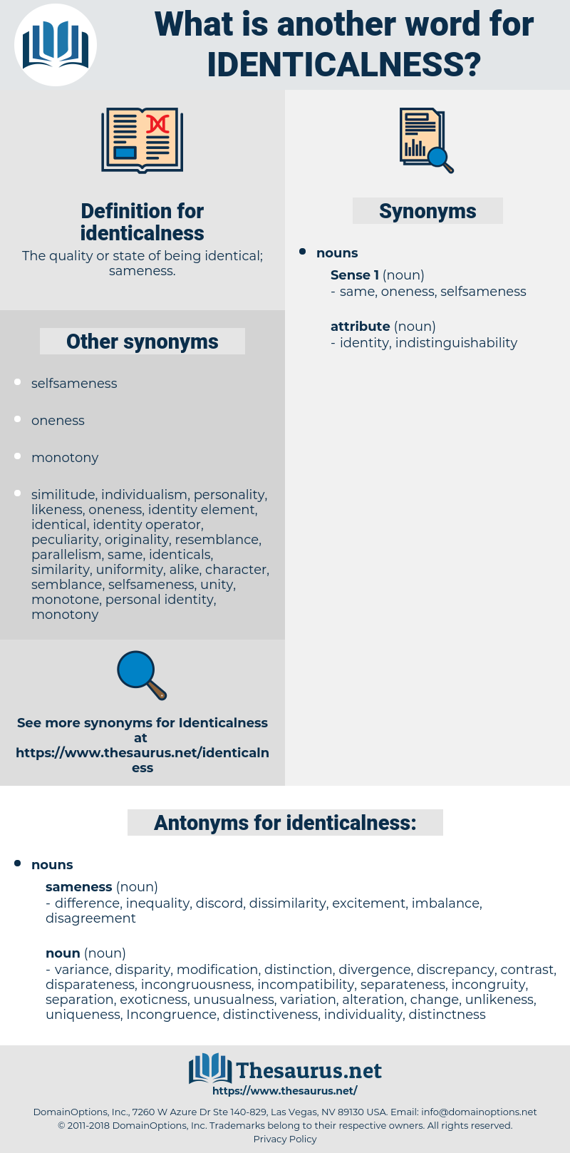 identicalness, synonym identicalness, another word for identicalness, words like identicalness, thesaurus identicalness