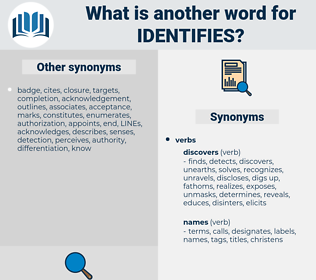 identifies, synonym identifies, another word for identifies, words like identifies, thesaurus identifies
