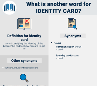identity card, synonym identity card, another word for identity card, words like identity card, thesaurus identity card