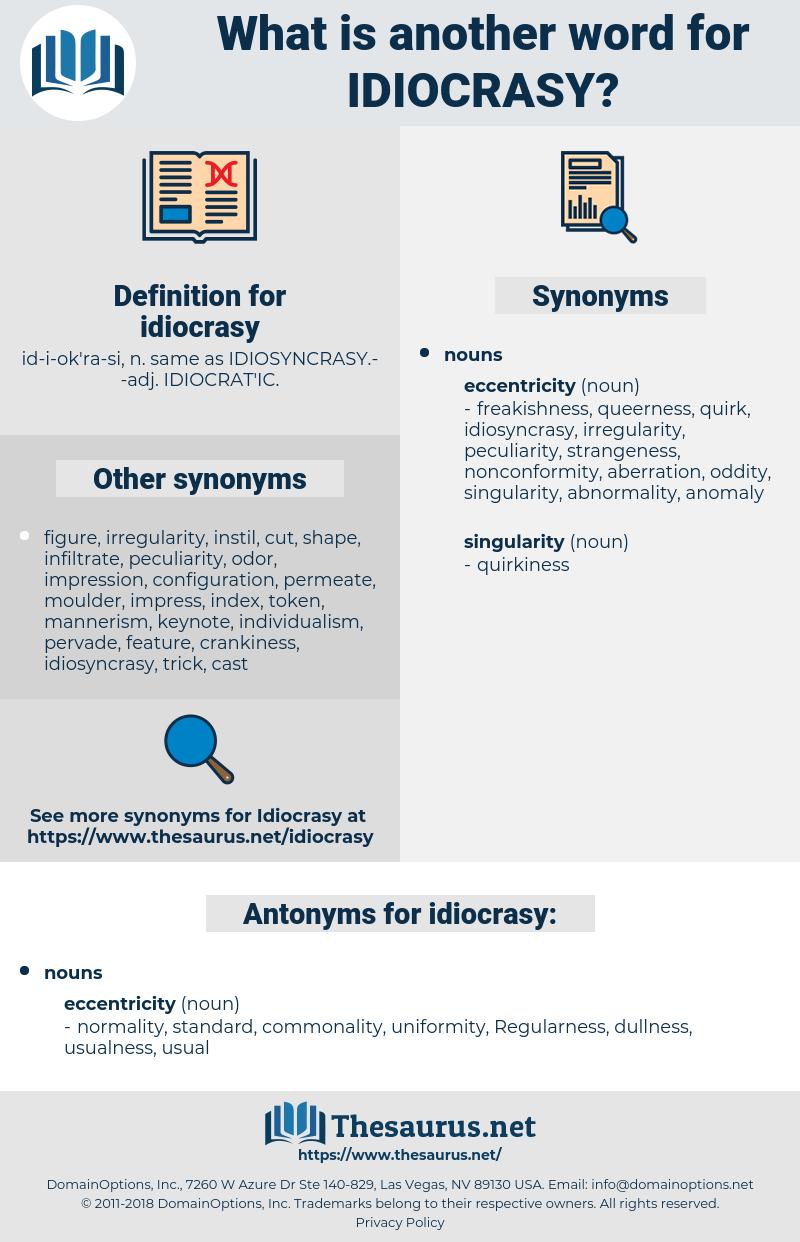 idiocrasy, synonym idiocrasy, another word for idiocrasy, words like idiocrasy, thesaurus idiocrasy
