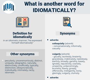 idiomatically, synonym idiomatically, another word for idiomatically, words like idiomatically, thesaurus idiomatically