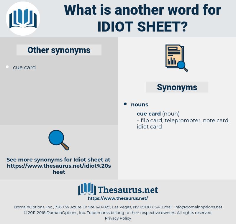 idiot sheet, synonym idiot sheet, another word for idiot sheet, words like idiot sheet, thesaurus idiot sheet