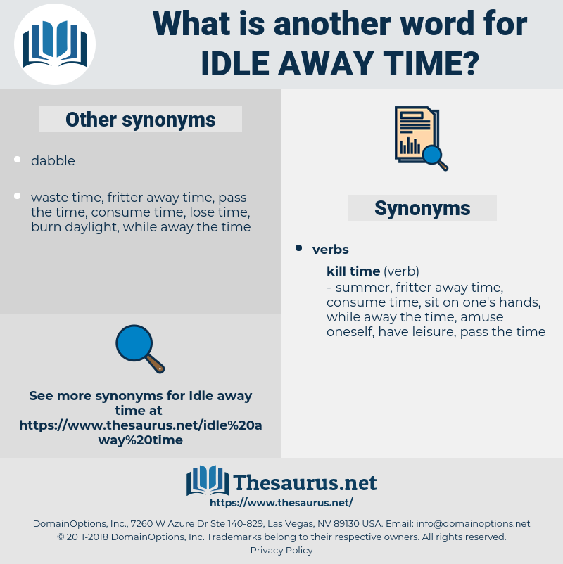 idle away time, synonym idle away time, another word for idle away time, words like idle away time, thesaurus idle away time