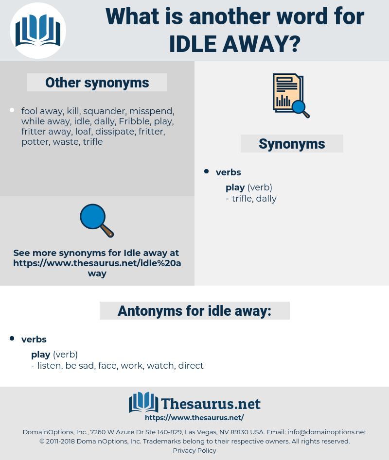 idle away, synonym idle away, another word for idle away, words like idle away, thesaurus idle away