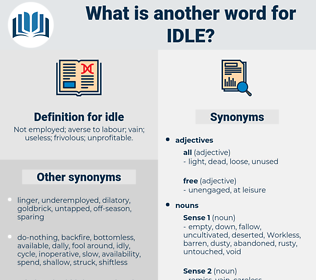 idle, synonym idle, another word for idle, words like idle, thesaurus idle