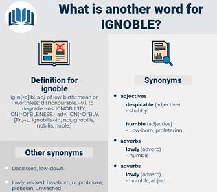 ignoble, synonym ignoble, another word for ignoble, words like ignoble, thesaurus ignoble
