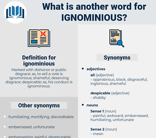 ignominious, synonym ignominious, another word for ignominious, words like ignominious, thesaurus ignominious
