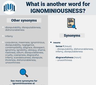 ignominiousness, synonym ignominiousness, another word for ignominiousness, words like ignominiousness, thesaurus ignominiousness