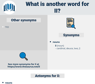 ii, synonym ii, another word for ii, words like ii, thesaurus ii